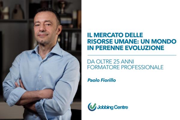 Paolo Fiorillo e il mondo delle risorse umane